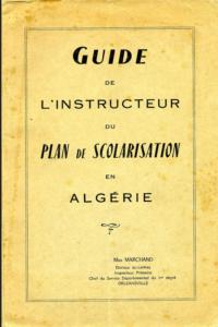 Guide de l'instructeur / Enseignement colonial en Algérie